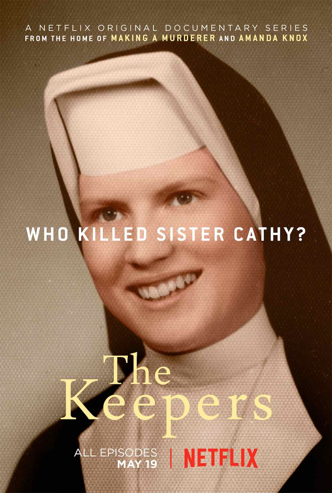When your Netflix queue runs dry, 'The Keepers' and other content may provide you just the true crime to bingewatch next.