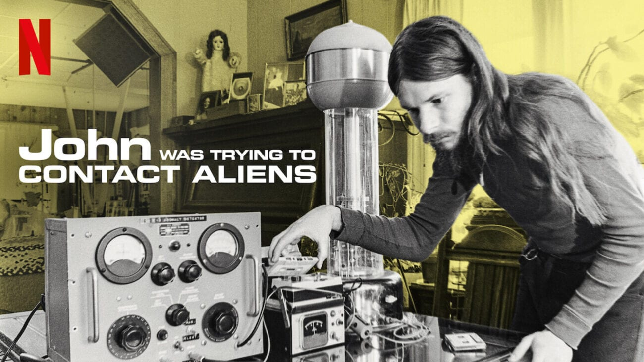 Netflix released a short movie in 2020 called 'John Was Trying to Contact Aliens'. Can we contact aliens? Let's find out.