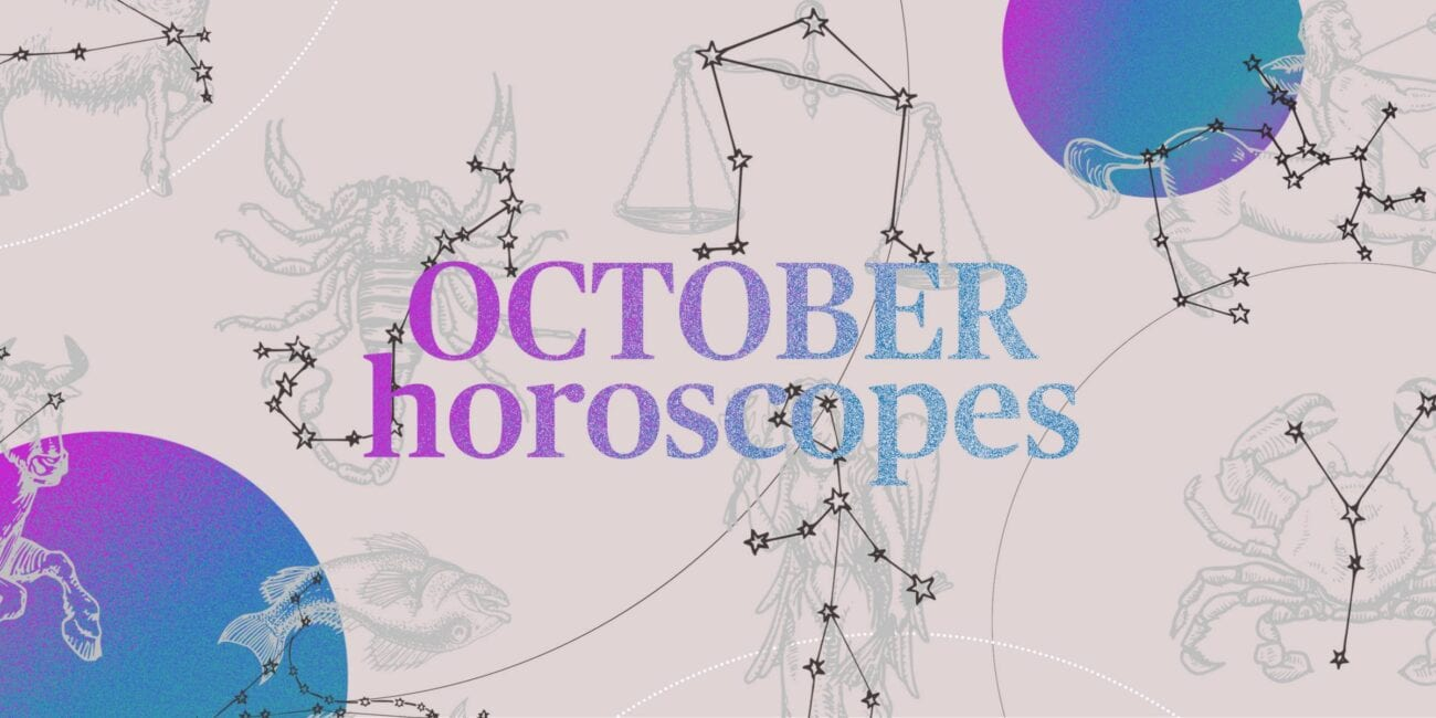 October 2020 will offer some bumpy planetary movements. Find out what your earth sign horoscope says about you.