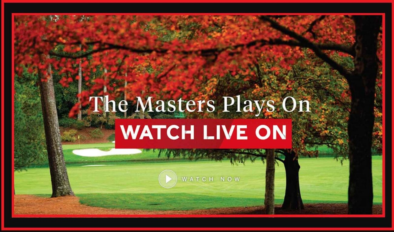 Looking to watch the Masters Tournament this year? Here's what you need to know about catching a live stream of the events.