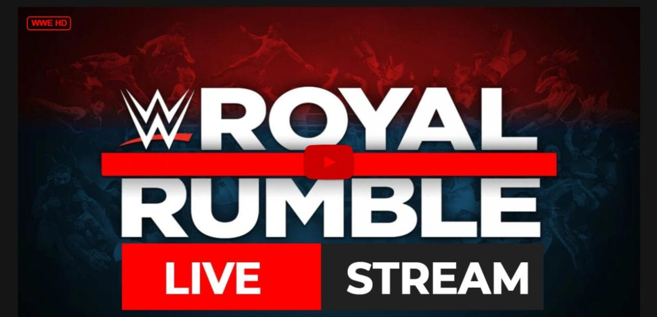 Let's get ready to rumble! The WWE is going live today with the latest Royal Rumble. Learn how to stream it here.