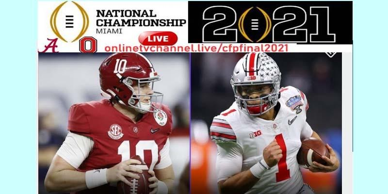 The college football National Championship of Alabama vs. Ohio State takes Monday night. Check out the best ways to stream and watch this epic game.