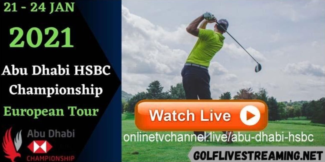 The Abu Dhabi HSBC Championship is here. Find out how to live stream the golfing event online for free.