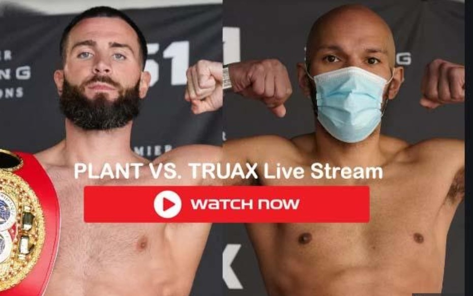 Plant vs. Truax is set to be one of the biggest fights of the year. Learn how to live stream the boxing event without cable.