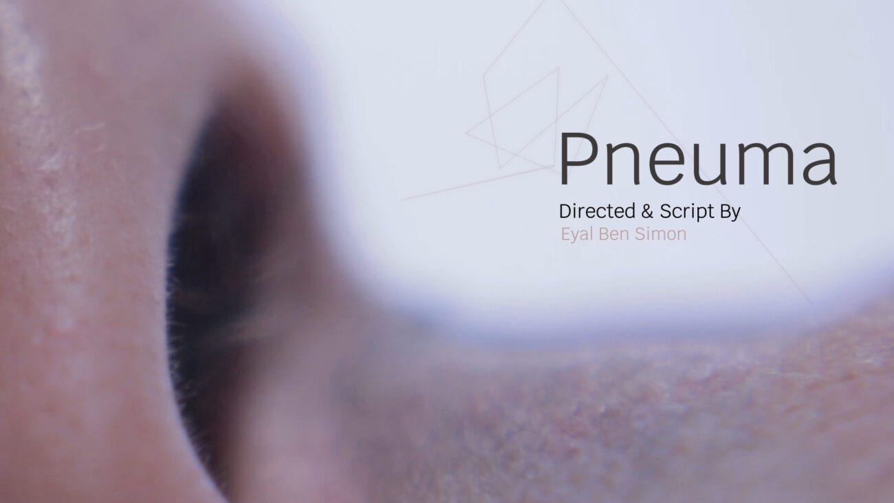 'Pnuema' is the new film by director Eyal Ben Simon. Learn about the film and its unique format right here.